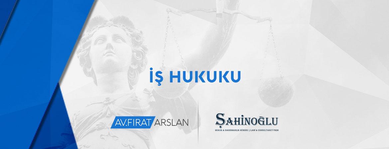 Bakırköy İş Hukuku Avukatı